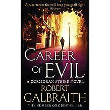 Career of Evil : Cormoran Strike 03
