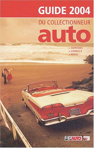 Guide du collectionneur auto par La Vie de l'auto