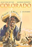 Colorado, Tome 2 - Chaparro