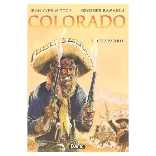 Colorado, Tome 2 : Chaparro