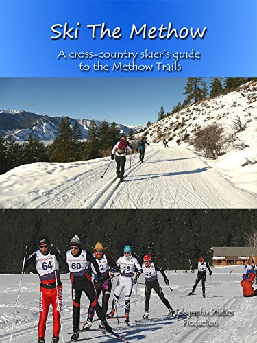 Ski the Methow - A Cross-country Skier's Guide to the Methow Trails [OV] -