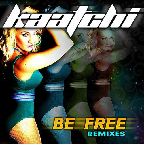 Be Free (Keith Kemper Carnival Club Mix)