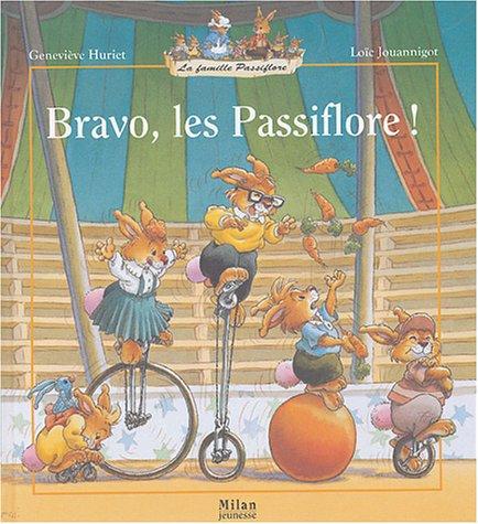 Bravo, les Passiflore !
