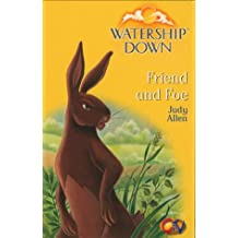 Watership Down: Friend and Foe