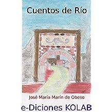 Cuentos de Río (Cuentos y Relatos nº 1)