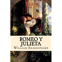Romeo y Julieta (Spanish) Edition