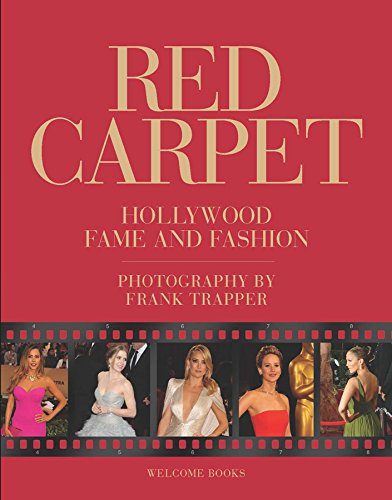 Red Carpet: Hollywood Fame and Fashion Hollywood-style Fashion