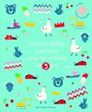 Les plus belles histoires pour les enfants de 3 ans