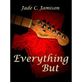 Everything But (Tangled Web Series Book 2) (English Edition)