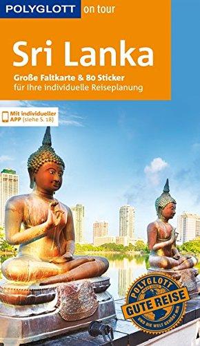 POLYGLOTT on tour Reiseführer Sri Lanka: Mit großer Faltkarte und 80 Stickern