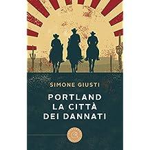 Portland. La città dei dannati (Italian Edition)