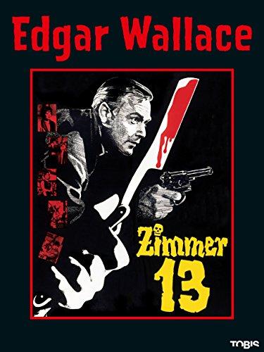 Edgar Wallace: Zimmer 13 - Philip Sammlung