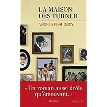 La Maison des Turner : roman / Angela Flournoy | Flournoy, Angela. Auteur