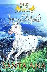2: Santa Ana (Wild Horses)