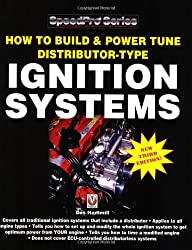 How to Build & Power Tune Distributor-Type Ignition Systems: New 3rd Edition! (Speed Pro)