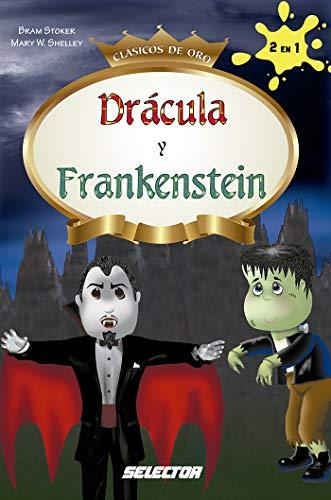 Drácula y Frankestein (Spanish Edition) -