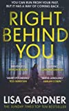 Right Behind You: The gripping new thriller from the Sunday Times bestseller (FBI Profiler, Band 7)