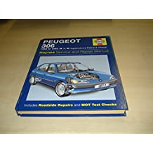 Peugeot 306 Service and Repair Manual (Haynes Owners Workshop Manuals)