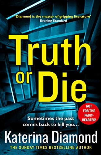 Truth or Die: The explosive, twisty new thriller (English Edition) (England New Halloween)