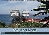 Riesen der Meere - Kreuzfahrtschiffe (Wandkalender 2019 DIN A2 quer): Die größten und schönsten Kreuzfahrtschiffe auf den Weltmeeren (Monatskalender, 14 Seiten ) (CALVENDO Mobilitaet)