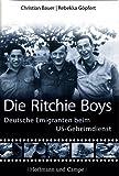 Die Ritchie Boys: Deutsche Emigranten beim US-Geheimdienst bei Amazon kaufen
