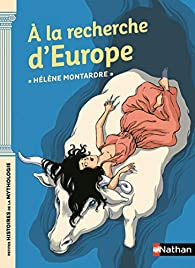 A la recherche d'Europe  par Hélène Montardre