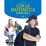 Con la matematica. Aritmetica-Geometria. Con prove nazionali. Con espansione online. Per la Scuola media: 1