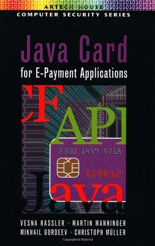 Java Card for E-Payment Applications by Vesna Hassler (2002-01-15)