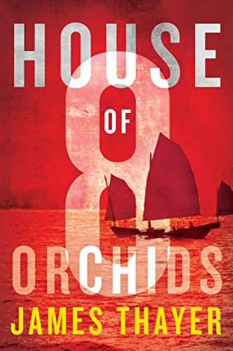 House of Eight Orchids (English Edition) -