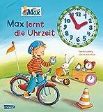 Max-Bilderbücher: Max lernt die Uhrzeit