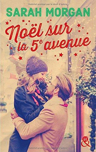 Nol sur la 5e avenue: direction New York pour un Nol romantique et Manhattan sous la neige