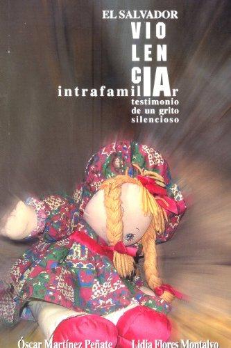 Lee libros gratis en línea gratis sin descargar El Salvador Violencia Intrafamiliar CHM B005XQYR4G