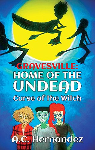 GravesVille: Home of the Undead - Curse of the Witch (English Edition)