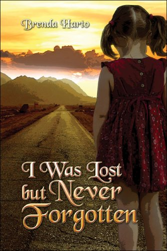 I Was Lost, But Never Forgotten Cover Image