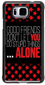 PRINTVISA Quotes Friend Case Cover for Samsung Galaxy Alpha