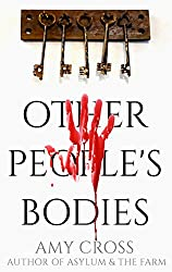 Other People's Bodies (English Edition)