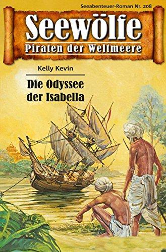 Seewölfe - Piraten der Weltmeere 208: Die Odyssee der Isabella (German Edition)