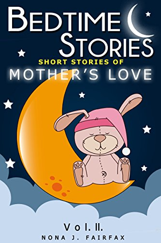 Fairfax Sammlung (Short Stories of a mother's love Vol.2 (Childrens books about family) (English Edition))
