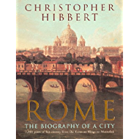 Rome: The Biography of a City (English Edition)
