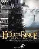 Der Herr der Ringe. Die zwei Türme. Die Erschaffung eines Filmkunstwerks - Gary Russell