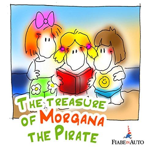 The Treasure of Morgana the Pirate  Audiolibri