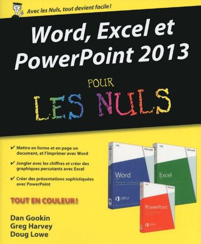 Word, Excel, PowerPoint 2013 pour les Nuls par Greg HARVEY