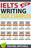 #9: Ielts Writing Task 2 Samples: Ielts Writing Task 2 Samples: Over 450 High-Quality Model Essays for Your Reference to Gain a High Band Score 8.0+ In 1 Week (Box set of books 11-20))!