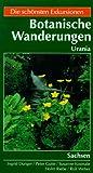 Botanische Wanderungen in deutschen L?ndern, Bd.3, Sachsen
