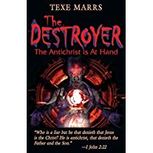 The Destroyer: The Antichrist Is At Hand (English Edition)