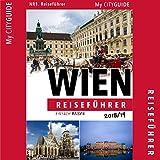 Reiseführer WIEN 2018/19: Einfach Reisen [Travel Guide Vienna 2018/19: Simply Travel]