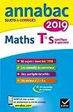 Annales Annabac 2019 Maths Tle S spécifique & spécialité : sujets et corrigés du bac Terminale S