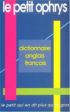 Ophrys Anglais - Le petit Ophrys. Dictionnaire anglais-français - Le