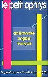 Le petit Ophrys. Dictionnaire anglais-français - Le petit qui en dit plus qu'un gros