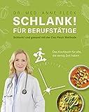 Schlank! f�r Berufst�tige Schlank! und gesund mit der Doc Fleck Methode Das Kochbuch f�r alle, die wenig Zeit haben (Gesund-Kochb�cher BJVV) Bild